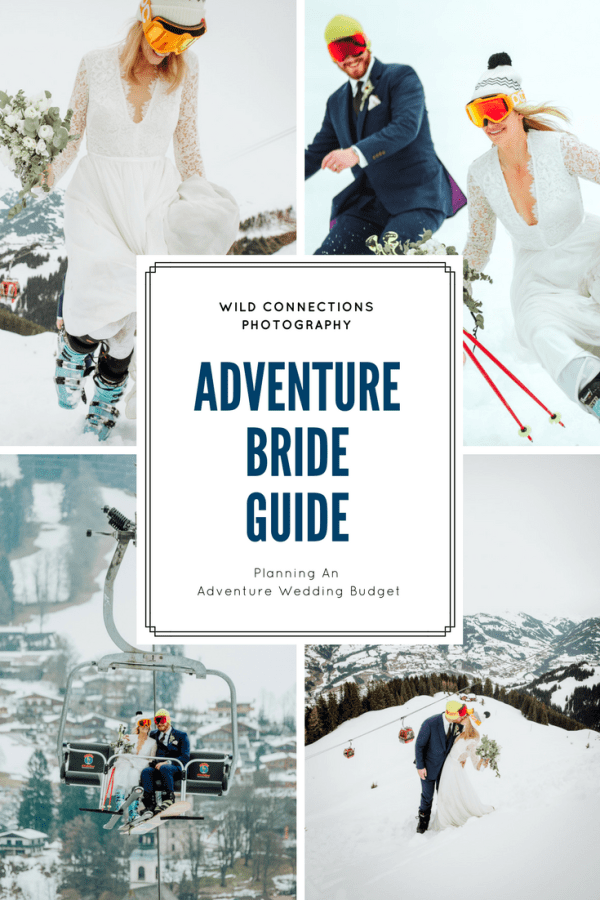 Adventure Bride Guide - Adventure wedding budget guide by Wild Connections Photography