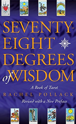 78 Degrees of Wisdom - Rachel Pollack