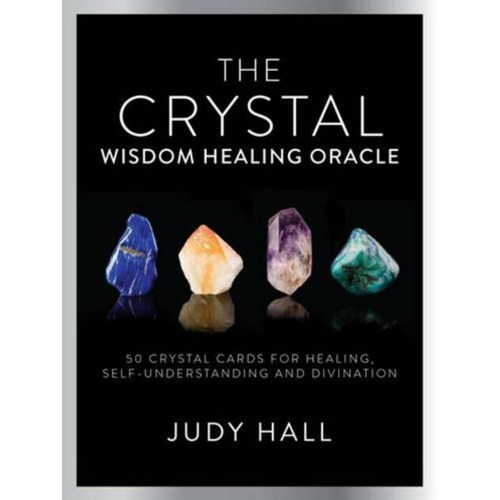 The Crystal Wisdom Healing Oracle Deck - Judy Hall