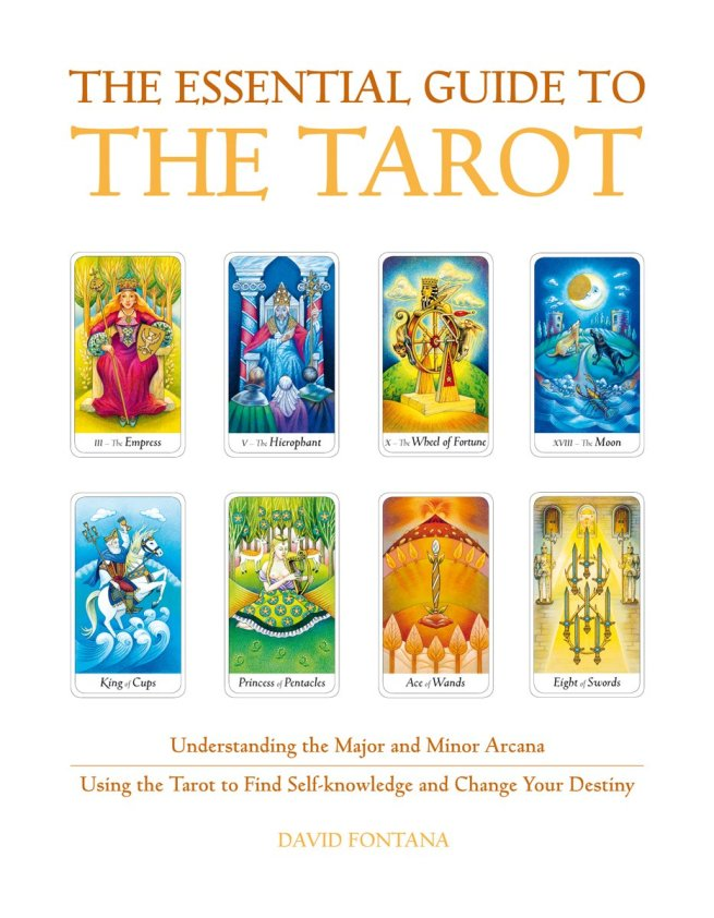 The Essential Guide to the Tarot - David Fontana