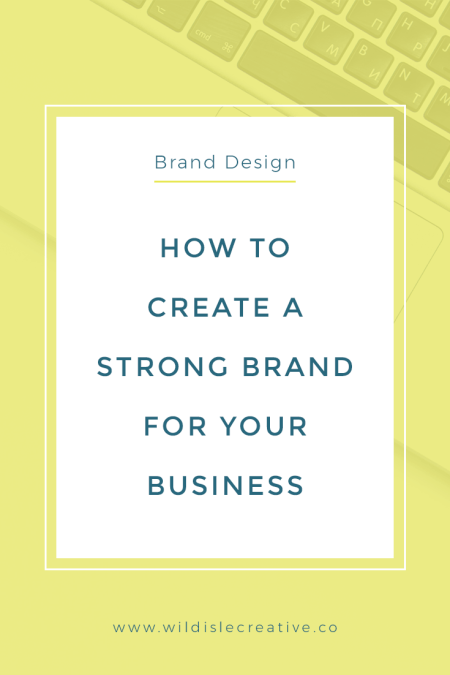 How to Create a Strong Brand Identity