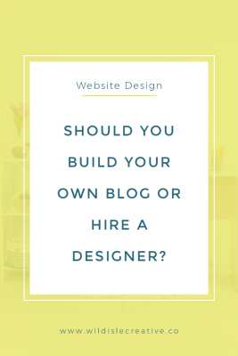 Should You Build Your Own Blog or Hire a Designer?