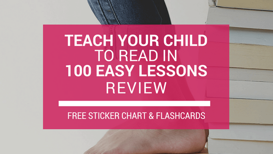 Review: Teach Your Child to Read in 100 Easy Lessons + FREE Printable Sticker Chart + FREE Printable Sound Flashcards