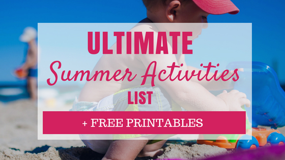 The Ultimate Summer Activities List