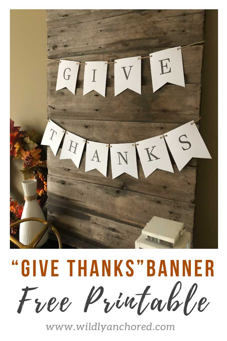 This is an image of Wild Give Thanks Banner Printable