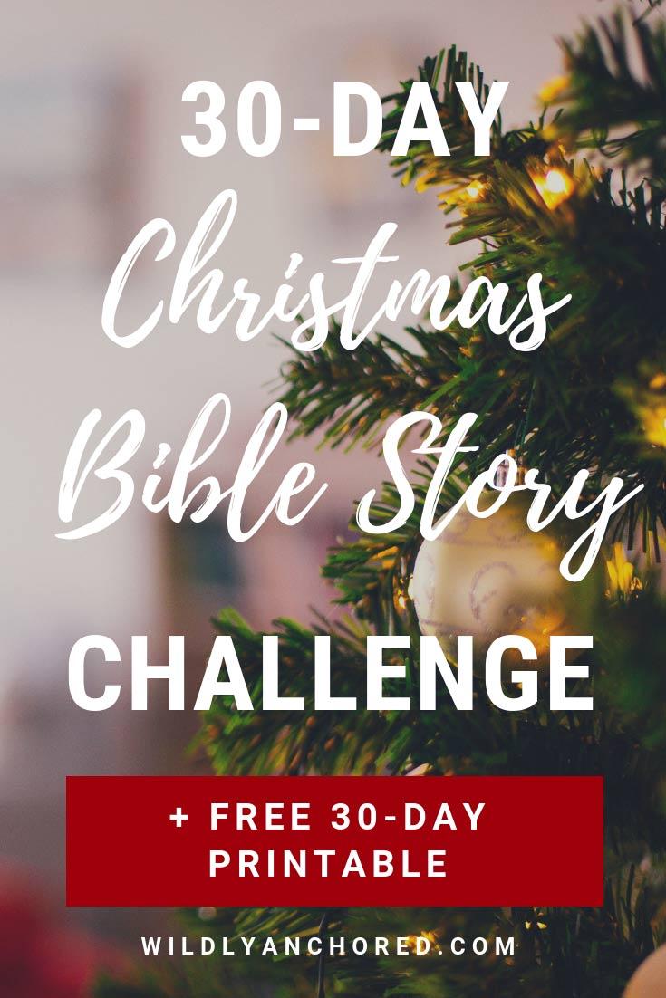 Christmas Bible Story + 30-Day Bible Scripture Challenge FREE Printable