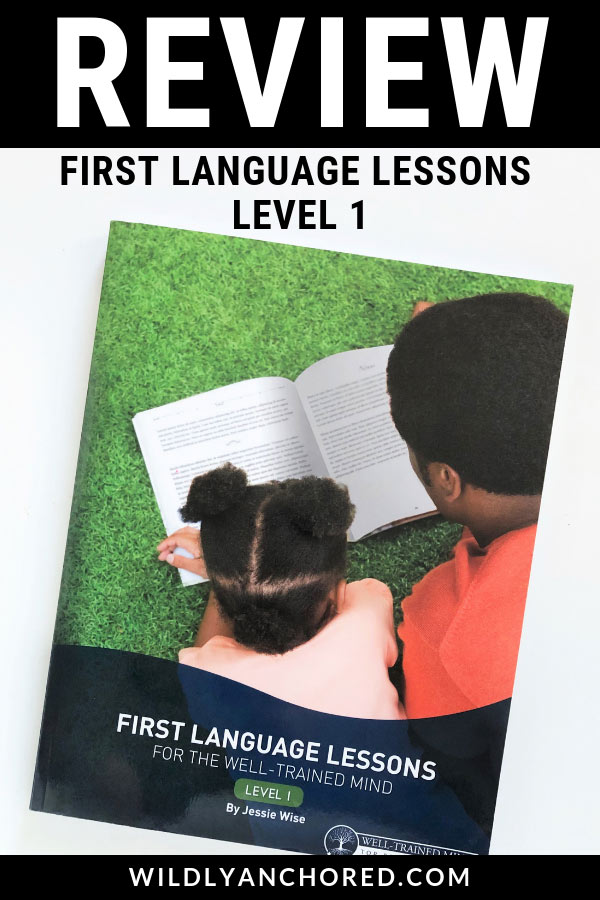 Review: First Language Lessons Level 1 - Is this curriculum right for your homeschool? Find out here!