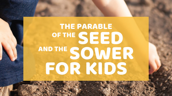 Dig deeper and study the parable of The Seed And The Sower with your kids! #biblestudyforkids #christianfamily #theseedandthesower #parable
