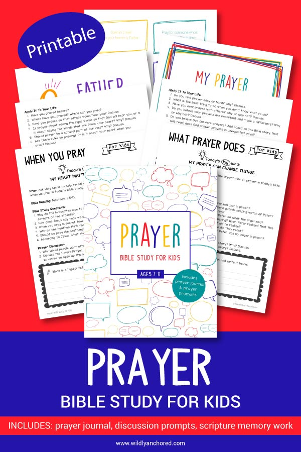 Prayer Bible Study for Kids for ages 7-11 including prayer journal for kids, discussion questions, prompts, scripture writing and memory work! #BibleStudyForKids #BibleStudiesForKids #Prayer #PrayerForKids