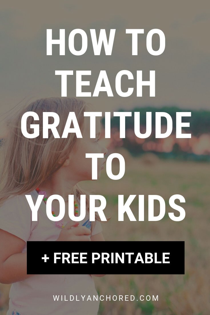 Find out how to teach gratitude to your kids + FREE Bible Study Guide for Kids