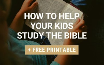 How To Help Your Kids Study The Bible