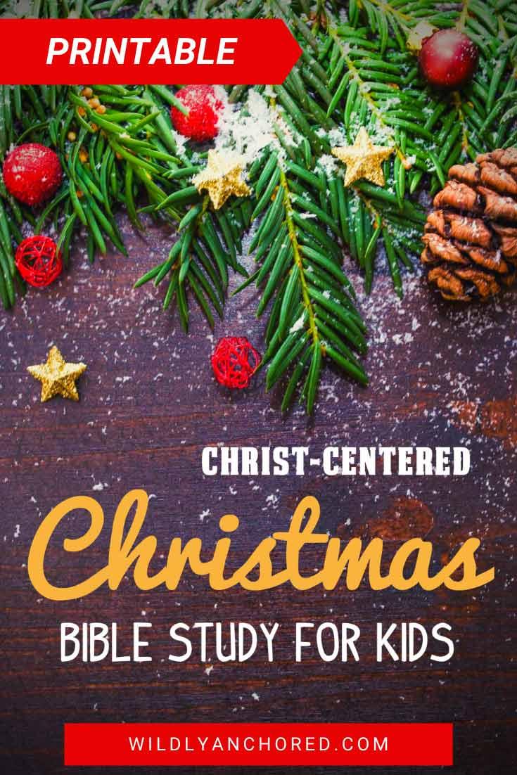 Christ-Centered Christmas Bible Study For Kids