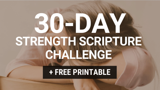 FREE 30-Day Strength Scripture Challenge Printable