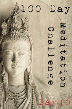 100 day meditation challenge 010