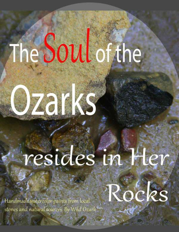 If you got a Page Not Found response because the information you wanted isn't here any longer, maybe you'll be interested in what I'm doing now! The Soul of the Ozarks resides in Her Rocks. Handmade watercolor paints and dry pigments coming Sept. 16.