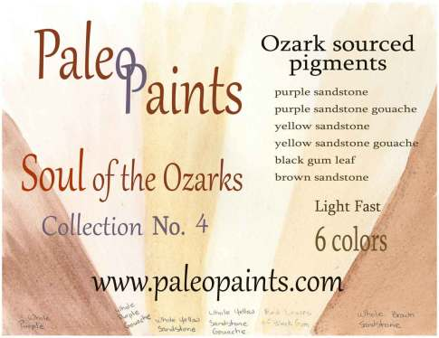 These are the colors and sources for Collection No. 4 in the Soul of the Ozarks Wild Ozark Paleo Paints.