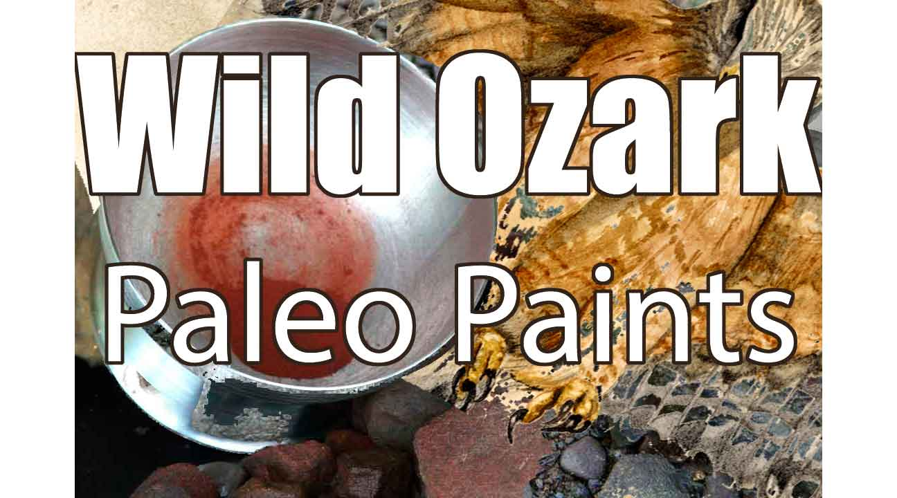 Featured image for my post about my Wild Ozark Paleo Paints