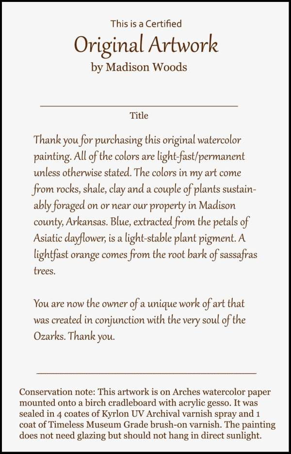 The certificate of authenticity used by Madison Woods, who makes paintings from pigments she gathers from their land at Wild Ozark.