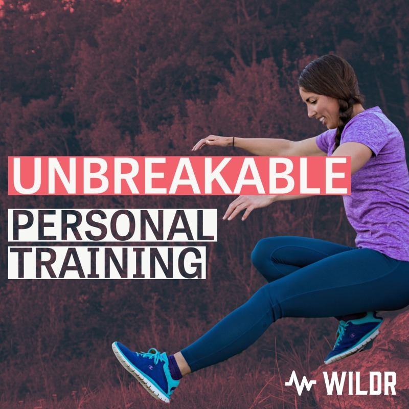 Unbreakable Personal Training   WILDR Fitness