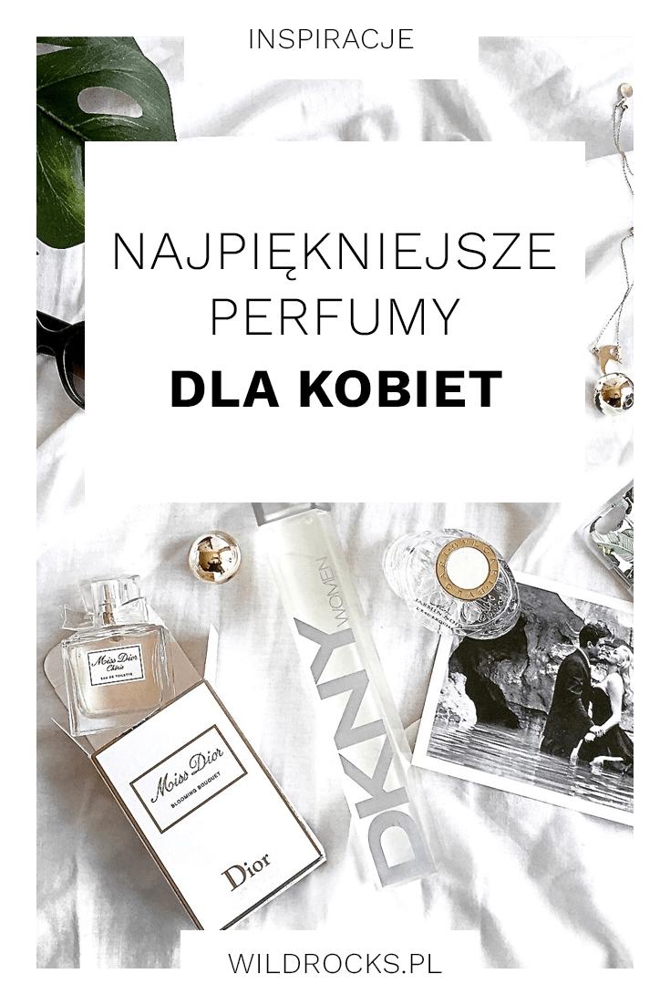 najpiekniejsze perfumy dla kobiet