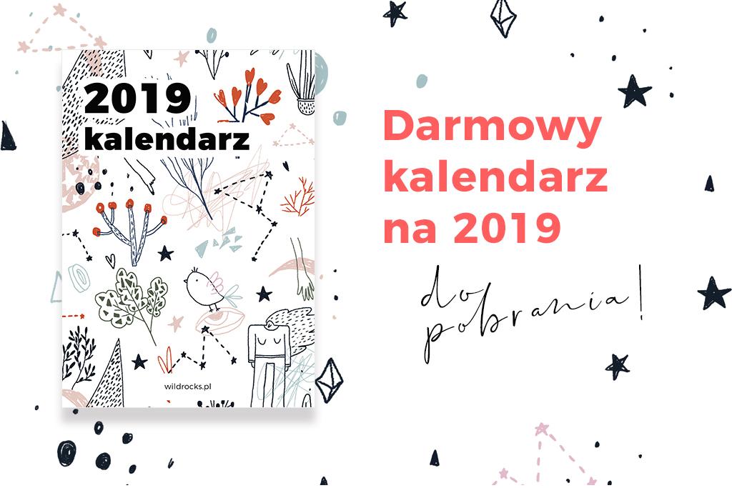 kalendarz na 2019 rok do pobrania za darmo