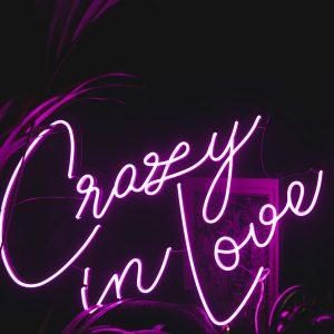 crazy in love neon pink sign to rent Ireland