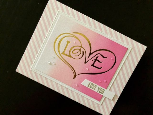 Hand made Valentine card with hot foil love heart