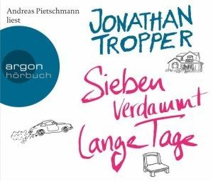Jonathan Trooper: Sieben verdammt lange Tage