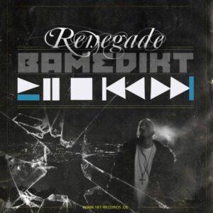 Bamedikt: Renegade