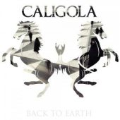 Caligola - Back To Earth (Universal)