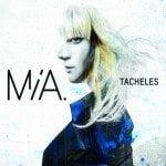 Mia - Tacheles (Island universal)