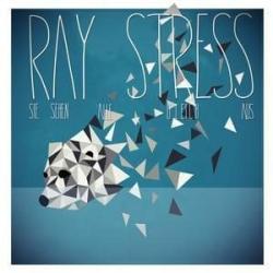 Ray Stress: Sie sehen alle gleich aus (Goldundrausch)