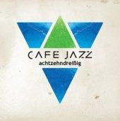 Cafe Jazz - Achtzehndreißig
