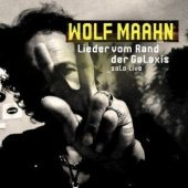 Wolf Maahn - Lieder vom Rand der Galaxis Solo Live (Libero Rec/Pias)