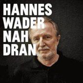 Hannes Wader - Nah Dran (Universal Music Classics & Jazz)