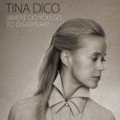 "Tina Dico mit ""Where do you go to disappear?"" (Virgin)"