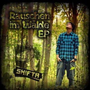 Shifta - Rauschen im Walde (187 Records)