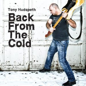 Tony Hudspeth - Back from the Cold (9a Music)