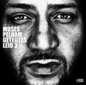 Moses Pelhem - Geteiltes Leid 3 (Sony Music)