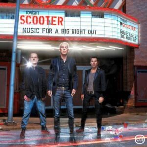 Scooter - Music For A Big Night Out (Universal)
