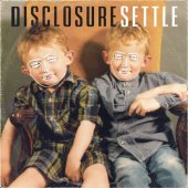 Disclosure – Settle (Universal Island Records)