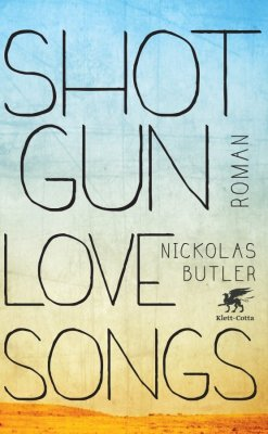 Nickolas Butler - Shotgun Lovesongs (Roman)