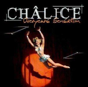 Chalice - Overyears Sensation