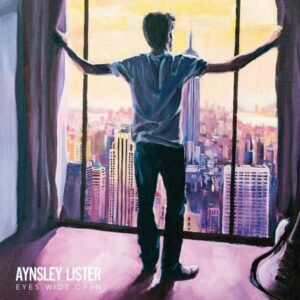 AYNSLEY - Lister Eyes Wide Open - Straight Talkin' Records