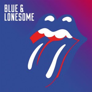 The Rolling Stones - Blue & Lonesome - Polydor