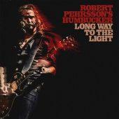 ROBERT PEHRSSON´S HUMBUCKER - Long Way To The Light - High Roller Records