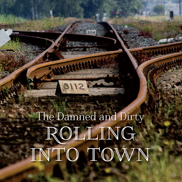 140430_The_Damned_and_Dirty_Rolling_Into_Town