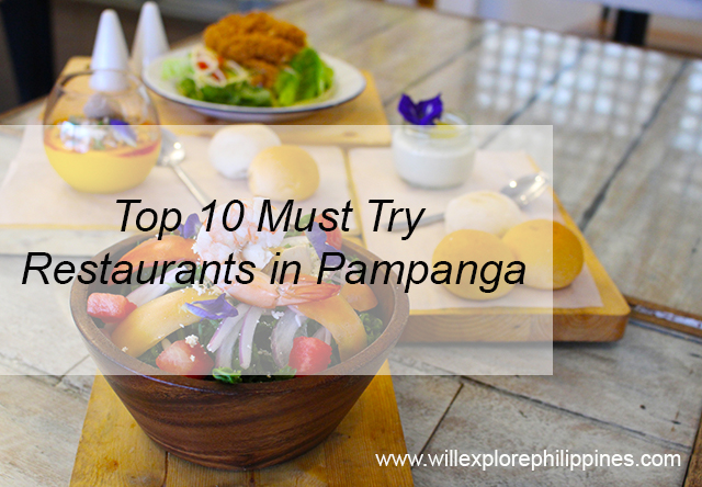 Top 10 Must Try Restaurants in Pampanga