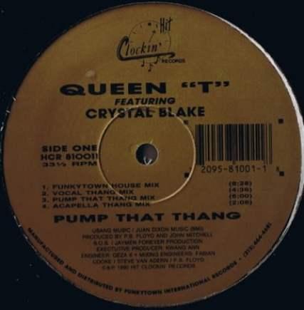 Queen T – Pump That Thang