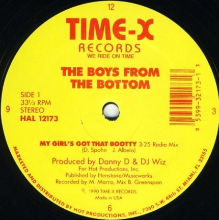 The Boys From The Bottom - My Girl's Got That Bootty